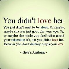 You don't destroy the people you love.