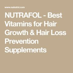 NUTRAFOL - Best Vitamins for Hair Growth & Hair Loss Prevention Supplements