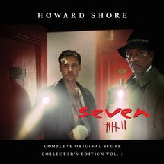 Original Motion Picture Soundtrack (Score OST Vol.7) from the movie Se7en (Seven). Music composed by Howard Shore. Se7en Score #Se7en #Seven #tracklistost #soundtrack #HowardShore #SevenFilm #SevenMovie #soundtrack http://soundtracktracklist.com/release/se7en-score/