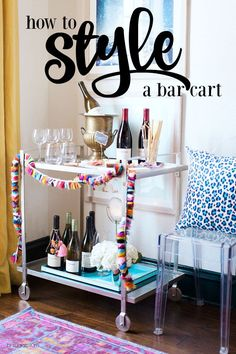 Hi Sugarplum | How to style a bar cart for everyday and a party