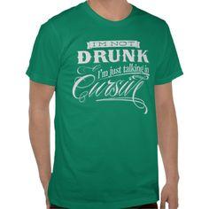 Talking In Cursive Tee Shirts #stpatricksday #stpattys #stpattysday #irish #green #shamrock #zazzle #funnytshirts #beer #greenbeer #sweepstakes