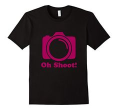 Oh Shoot Photography T-shirt| Fun Photography Gift Idea #tshirt #tee #gift #photography #photographer