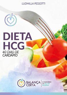 DIETA HCG CARDÁPIO - 40 DIAS COMPLETOS. A Dieta HCG é para homens e mulheres que querem emagrecer com saúde e rapidez. Essa dieta elimina apenas gordura, nunca músculo como a maioria das outras dietas restritivas faz. Adquira o cardápio completo elaborado por Ludmilla Pessotti e sua nutricionista Michelle leite CRN 28536 e tenha o máximo de resultado. Fique em forma com a dieta dos astros de Hollywood. #dietahcgcardapio #dietahcgantesedepois #dietahcgreceitas #dietahcgparaemagrecer Dieta Hcg, Fruit, Tableware, Kindle, 1, Search, Books, Gluten Free Recipes, Dietitian