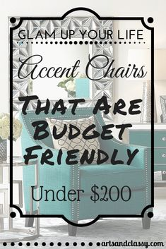 Glam Up Your Life with some accent chairs that are budget friendly and under $200 via www.artsandclassy.com - Green Chair