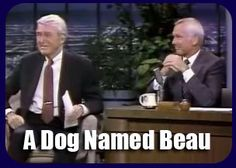 This is a clip from Johnny Carson--it's wonderful, but I'm not sure if the pin will work.  If it doesn't, follow the link back to the original and watch it--it's worth it if you love Jimmy Stewart or dogs!