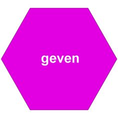 Geven = give