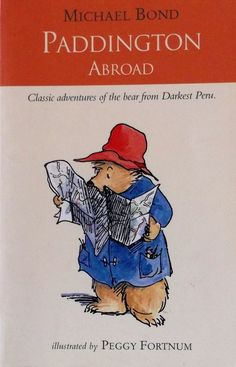 Paddington Abroad by Bond, Michael Paperback Used Books, Read Aloud, Winnie The Pooh, Childrens Books, Attraction, Book Art, Bond, Disney Characters, Fictional Characters