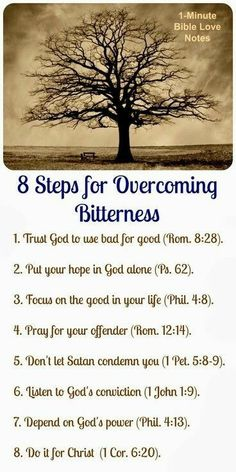 8 Steps for overcoming bitterness, Bible Love Notes: 8 Steps to Overcome Bitterness Hope In God, God Is Good, Christian Life, Christian Quotes, Christian Living, Christian Prayers, Bible Love, Life Quotes Love, Quotes Quotes