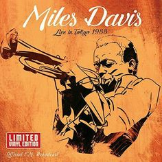 Miles Davis Live in Tokyo, 1988 - Limited Vinyl edition [FM Broadcast]. Underground Music, Miles Davis, Classical Music, Rock N Roll, Album Covers, Vinyl Records, Jazz, Tokyo, Live