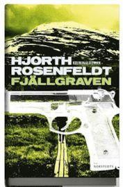 Fjällgraven - Michael Hjorth, Hans Rosenfeldt - 9789113044163 | Bokus bokhandel