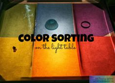 Color Sorting on the Light Table from Still Playing School