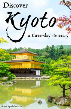 Kyoto was named Travel and Leisure's #1 city to visit! Have you been? Spend 3 days wandering its gardens, temples and alleys using our relaxed itinerary. You won't want to miss this! #travel #kyoto #japan