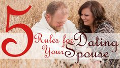 5 Rules for Dating Your Spouse Intimate Marriage, Marriage Advice, Marriage Relationship, Dating Rules, Amazing Race, Direct Sales, Dance Moms, Charity, Children