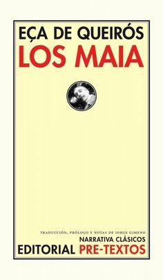 Los Maia de J.M. Eça de Queirós.  Hito de la literatura portuguesa, es una de las mejores novelas de la literatura universal del s.XIX. Los Maia relata la historia del deterioro de una gran familia portuguesa través de dos de sus miembros: el viejo Afonso de Maia, el patriarca y un hombre admirado y su nieto, el joven Carlos de Maia, idealista, diletante y romántico, representante de la elegancia finisecular y auténtico protagonista del relato.