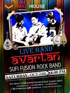 Caffe Mad House​ brings you Live Performance by Avartan Band . Come enjoy the Live music & be taken on a Fusion ride while you sip on the lip smacking cocktails and food. #SaturdayNight #LiveBand #Cocktails #Foodiesm