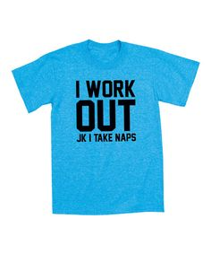 Another great find on #zulily! KidTeeZ Heather Turquoise 'I Work Out' Tee - Toddler & Kids by KidTeeZ #zulilyfinds