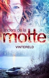 Vintereld av Anders De la Motte