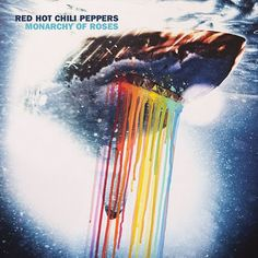 rhcp. monarchy of roses. much better than actual album cover!