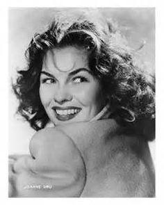 Joanne Dru - (1922-1996) born Joan Lettia LaCock.  Began as a model.  Broadway performer, film actress and regular on TV series.