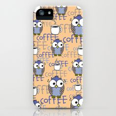 Owls & Coffee iPhone Case by Vivi Nicolin - $35.00 - Buy here: http://society6.com/vivinicolin/Owls--Coffee_iPhone-Case
