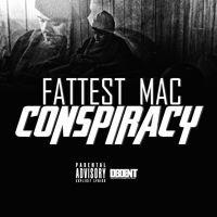 Fattest Mac - Conspiracy by DBD Entertainment on SoundCloud
