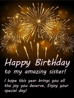 birthday wishes for sister & birthday wishes ; birthday wishes for a friend ; birthday wishes for boyfriend ; birthday wishes for sister ; birthday wishes for best friend ; birthday wishes for brother ; birthday wishes funny ; birthday wishes for him Birthday Greetings For Sister, Birthday Messages For Sister, Birthday Wishes For Lover, Birthday Quotes For Her, Message For Sister, Happy Birthday Wishes Cards, Birthday Wishes Quotes, Happy Birthday Sister, Happy Birthday Images