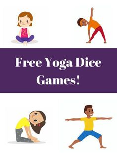 Free Kid's Yoga Printable for playing with dice and doing fun poses. Print as a PDF and play right away! Four versions: one die or two, numbers or dot version! Play yoga games with your kids at home or at school.