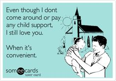 Image Quotes About Deadbeat Dads Funny Stuff Quotes Deadbeat