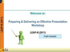 preparing-and-delivering-an-effective-presentation by فضل الشيخ via Slideshare