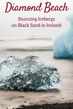 Discover the magnificent Jokulsarlon beach Iceland also known as Diamond Beach because the icebergs wash up on the black sand beach and sparkle like diamonds! Many photos in the article and info to plan your visit | Iceland Travel Tips | Iceland scenery | Iceland Itinerary | things to do in Iceland