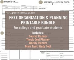 FREE printable bundle for students!! Includes the following: weekly planner, thesis/research paper goal planner, main topic study tool and course planner. |www.gradschoolstruggle.com