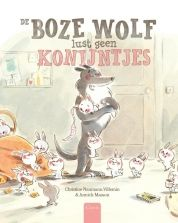 De boze wolf lust geen konijntjes - Christine Naumann (vanaf 5 jaar, aanwezig)