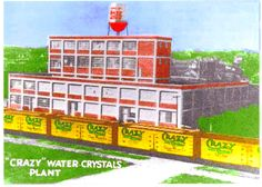 Tge story behind Crazy Water Crystals Plant, Mineral Wells, TX