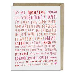 Valentine For My Amazing Single Friend / Friend Valentine Card, Funny Friend Valentine Best Friend Valentines, Valentine Day Cards, Valentines Diy, Bestfriend Valentine Gifts, Funny Valentines Cards For Friends, Bff, Besties, Bestfriends, Citation Saint Valentin