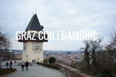 Un week end a Graz, in Austria alla scoperta di questa cittadina della Stiria con i bambini. Alcuni consigli di viaggio su cosa fare a Graz con i bimbi