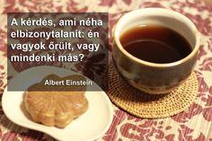 Albert Einstein, Coffee, Tableware, Funny, Kaffee, Dinnerware, Tablewares, Cup Of Coffee, Funny Parenting