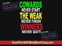 You never know what you can accomplish unless you keep on GIVING IT YOUR ALL! Come check us out at South Florida Fit Body Boot Camp in Deerfield Beach 800-478-7913 (South Florida Personal training gym for Margate, Coral Springs, Lighthouse Point, Pompano Beach, Boca Raton, Deerfield Beach Florida - http://www.southfloridafitbodybootcamp.com)