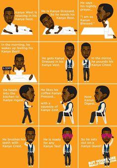 Kanye puns. I found this unreasonably humorous