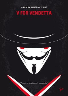 My V for Vendetta minimal movie poster In a future British tyranny, a shadowy freedom fighter plots to overthrow it with the help of a young woman. V For Vendetta Poster, V For Vendetta Quotes, V For Vendetta 2005, V For Vendetta Movie, V For Vendetta Mask, Guy Fawkes, Minimal Movie Posters, Minimal Poster, Birdman