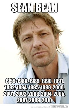 R.I.P. Sean Bean. I love the guy, but sheesh! Can't he live through an entire movie???