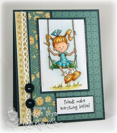 Friends Make Everyswing Better by Shel9999 - Cards and Paper Crafts at Splitcoaststampers