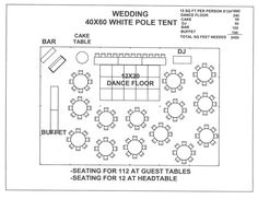Just for a Seating plan layout visual. Wedding 40x60 White Pole Tent B