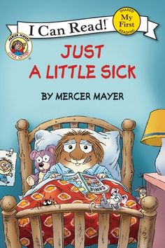 "Read ""Little Critter: Just a Little Sick"" by Mercer Mayer available from Rakuten Kobo. Join Mercer Mayer's classic and beloved character, Little Critter® in this My First I Can Read story. Little Critter has. Book Club Books, New Books, Good Books, Mercer Mayer, I Can Read Books, Sick Kids, Little Critter, Children's Literature, Just A Little"