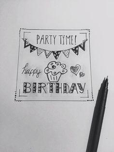Pinterest: nienkedehaan14 Bday Cards, Happy Birthday Cards, Birthday Doodle, Doodle Drawings, Cute Drawings, Calligraphy Quotes Doodles, Calligraphy Letters, Hand Lattering, Hand Lettering Envelopes