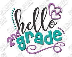 Hello Second Grade Cut File in SVG, EPS, DXF, JPEG, and PNG