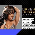 The Scoop: 9 Things You Never Knew About K.Michelle