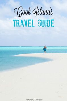Insider's Guide to Travel in the Cook Islands