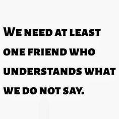 Friend understands