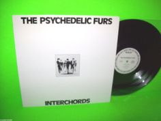 THE PSYCHEDELIC FURS INTERCHORDS VINTAGE VINYL LP DEMO INTERVIEW RICHARD BUTLER #ThePsychedelicFurs #PostRock