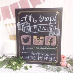 Oh Snap! Chalkboard for wedding or sweet sixteen pink and gold party! Instagram Twitter Facebook chalkboard